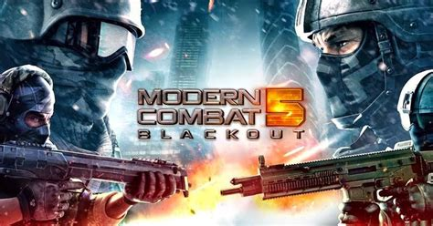 free download game mod offline apk free download game modern combat 5 blackout 1 2 0o mod apk