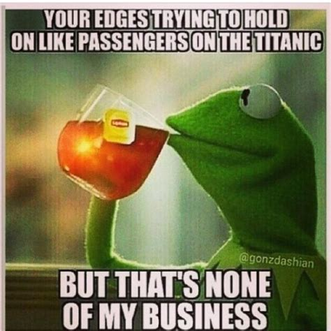 Kermit The Frog Meme - none of my business funny kermit quotes quotesgram