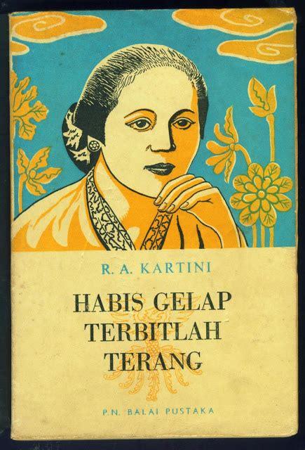 biografi r a kartini dalam bahasa inggris dan terjemahannya gagasan kartini dalam ratusan buku good news from indonesia