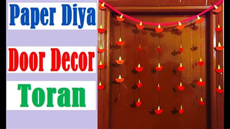 house decoration ideas with paper diwali decoration ideas how to paper diya door decor