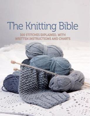 knitting codes explained the knitting bible 300 stitches explained with written