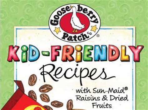 Www Krogerfeedback Com Monthly Sweepstakes - get free gooseberry patch kid friendly recipes from sun maid