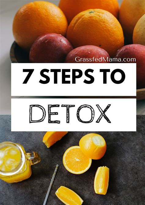 Steps To Detox From by 7 Steps To Detox Grassfed
