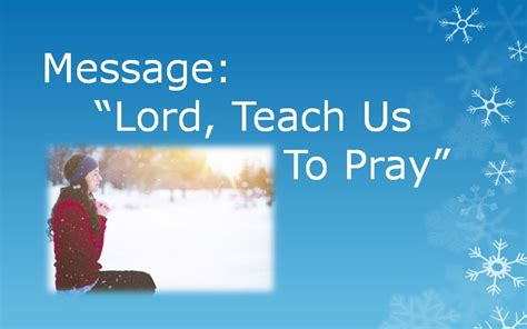pastor chris blog lord teach   pray