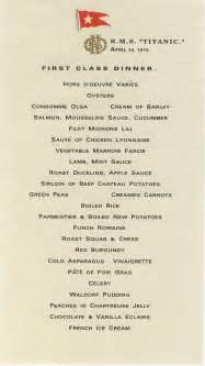 Titanic First Class Menu The Food And Me Titanic
