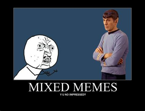 Memes About - mixed up memes image memes at relatably com