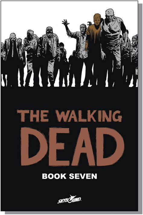 libro the walking dead volume the walking dead libro 7 the walking dead wiki