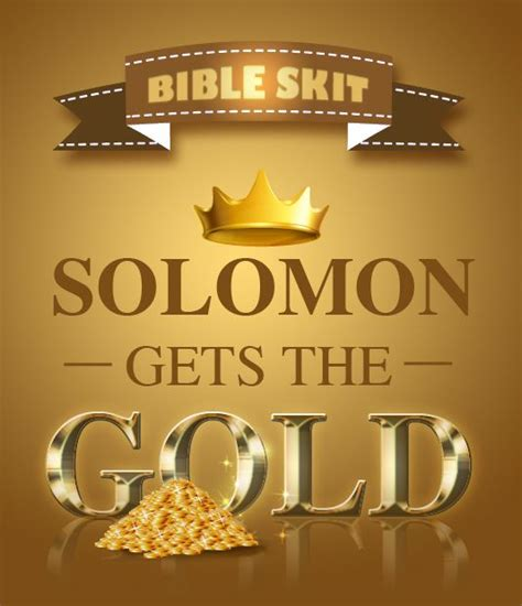 christian craft gold triquetrum solomon gets the gold bible skit script bible skits bible bible lessons and