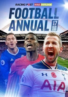 racing post rfo racing post rfo football annual 2017 2018 163 9 99 times