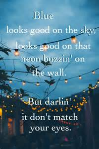 seen it in color lyrics 15 must see country quotes pins country song
