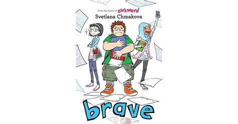brave books brave awkward 2 by svetlana chmakova
