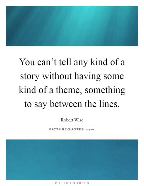 kind of themes in a story between the lines quotes sayings between the lines