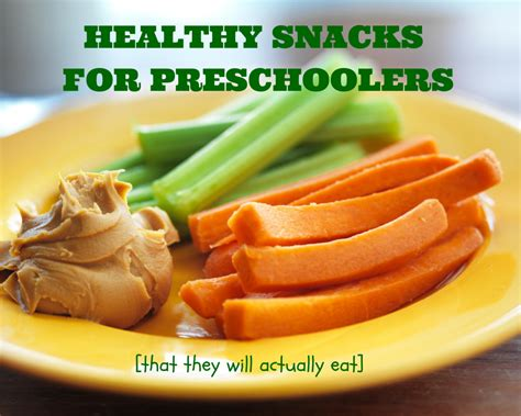 healthy snacks for healthy snacks for preschoolers to nutrition