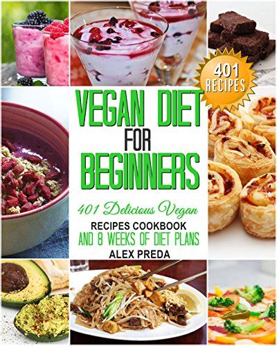 vegan cookbook for beginners easy healthy recipes to get started books cookbooks list the best selling quot juices smoothies