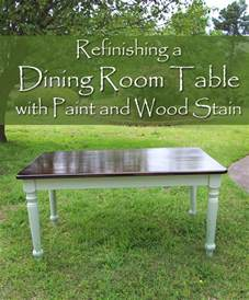Refinish Wood Dining Table Refinishing A Dining Room Table With Paint And Wood Stain Paintyourfurniture