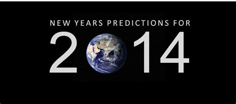 2013 new years predictions print my predictions for 2014 faith meets world