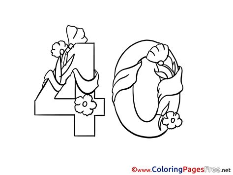 40 Coloring Page by 40 Years Flowers Happy Birthday Coloring Pages