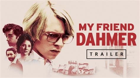 my friend dahmer my friend dahmer official trailer us filmrise