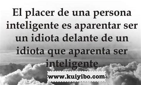 imagenes con insultos inteligentes imagenes frases inteligentes photo sexy girls