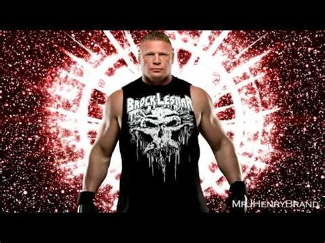 theme song brock lesnar wwe 2013 brock lesnar the next big thing titantron full hd