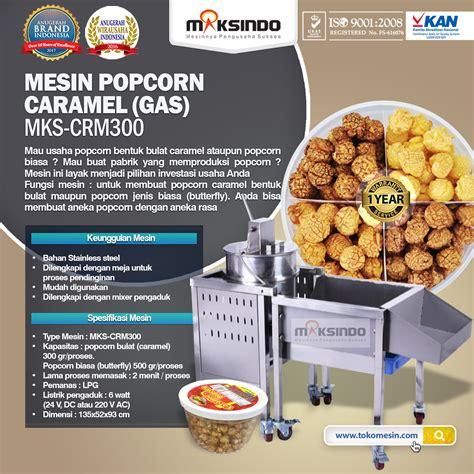 Oven Gas Di Surabaya jual mesin popcorn caramel gas mks crm300 di surabaya