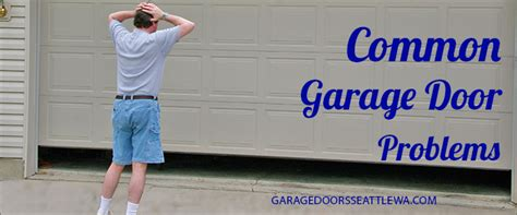 Garage Door Problems by Common Garage Door Problems And How To Fix Them Garage