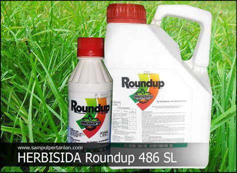 Roundup 486 Sl herbisida roundup 486 sl