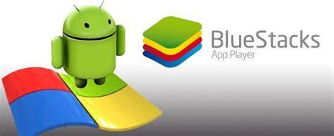 bluestacks uptodown utiliza aplicaciones de android en tu pc con bluestacks