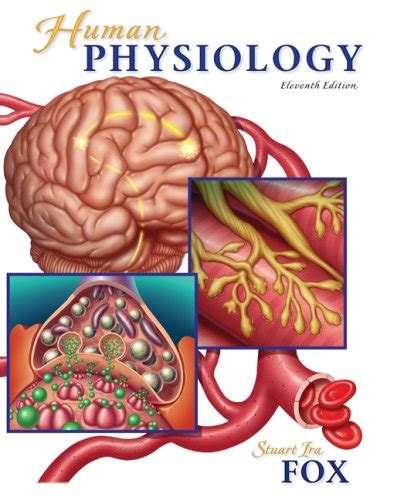 anatomy and physiology from science to life ebook human physiology by stuart ira fox reviews description