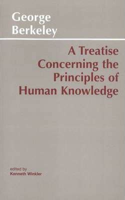 a treatise concerning the principles of human knowledge books a treatise concerning the principles of human knowledge