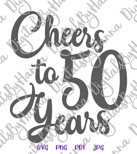 Cheers to 50 Year Invitation SVG Files for Cricut 50th
