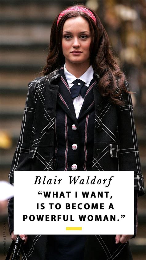 blair waldorf quotes    rely  whowhatwear
