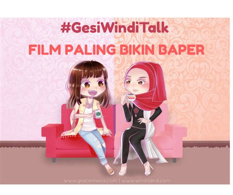 video film baper film paling bikin baper windiland i parenting blogger