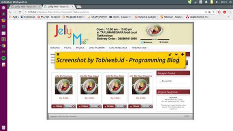membuat toko online berbasis web cara mudah buat toko online penjualan makanan dengan php