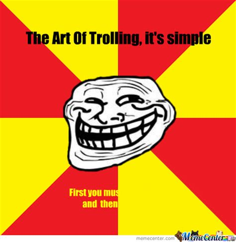 Troll Internet Meme - art of trolling memes best collection of funny art of
