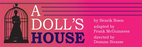 ibsen a doll s house village playhouse presents a classic henrik ibsen s a doll s house 187 urban milwaukee