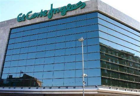 corte ingles telefono barcelona noticias de el corte ingl 233 s las tiendas de el corte