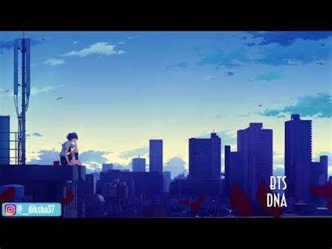 download mp3 bts dna download nightcore dna bts mp3
