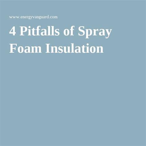 best spray foam insulation 25 best ideas about spray foam insulation on