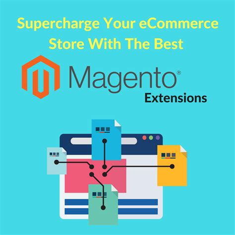 best magento extensions best magento extensions to supercharge your ecommerce store