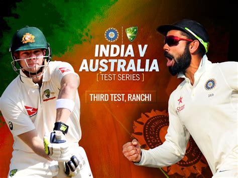 lndia vs australia india vs australia live cricket score of india vs