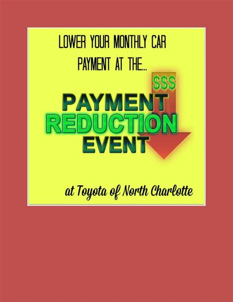 pay my toyota payment lower your monthly car payment at toyota of n charlotte