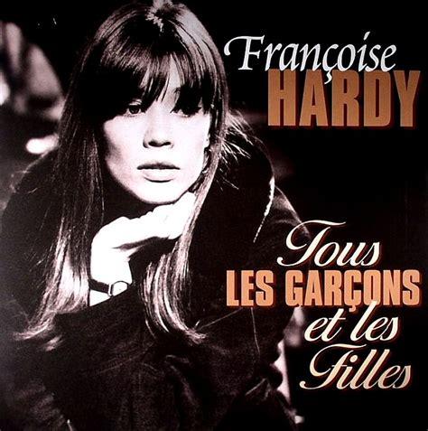 francoise hardy canzoni cinque famose canzoni francesi che dovete ascoltare