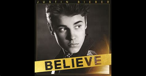 download mp3 full album believe justin bieber believe by justin bieber on apple music