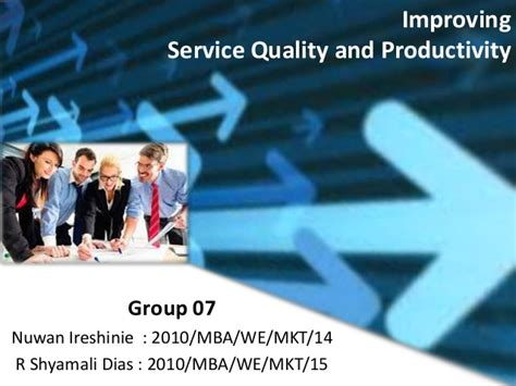 Service Marketing Ppt For Mba by Improving Service Quality And Productivity Service Marketing