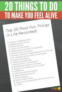 20 things to do to make you feel alive