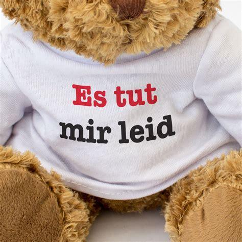 es tur mir leid neu es tut mir leid schnuckeliger teddyb 228 r
