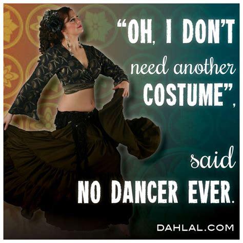 Belly Dance Meme - 27 best dance quotes images on pinterest belly dance