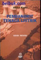 Pembangkit Tenaga Listrik Edisi Revisi Oleh Abdul Kadir panduan ujian saringan masuk gambar arsitektur frangky