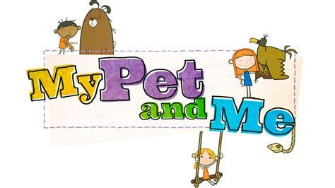 my pet cbeebies my pet and me